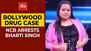 NCB Arrests Comedian Bharti Singh Under NDPS Act | Bollywood Drug Case | Breaking News | India Today