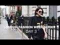 LONDON FASHION WEEK SERIES | DAY 3 | Chanel Joan Elkayam Show, Street Style spotting