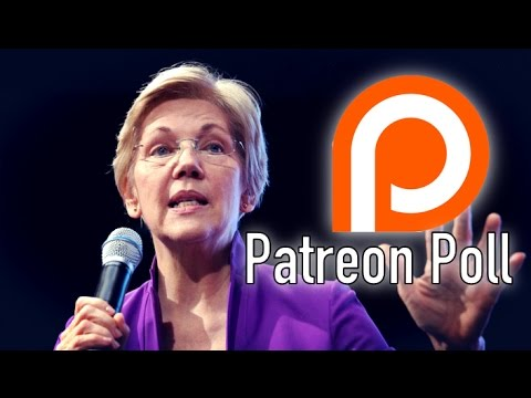 Has Elizabeth Warren Pissed Off Too Many Progressives? | Patreon Poll
