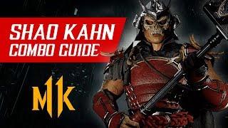 Shao Kahn Combo Guide (Tournament/Ranked) – Mortal Kombat 11