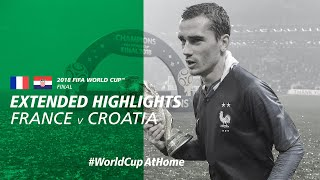 WorldCupAtHome France 4 2 Croatia Extended Highlights 2018 FIFA World Cup