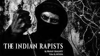 THE INDIAN RAPISTS || Telugu Rap || Pranav Chaganty || Moksha