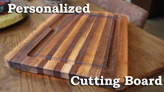 How to Make a Cutting Board and Personalize