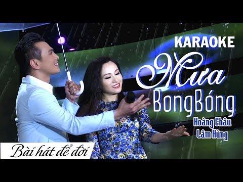 KARAOKE MƯA BONG BÓNG - HOÀNG CHÂU ft LÂM HÙNG | BÀI HÁT ĐỂ ĐỜI