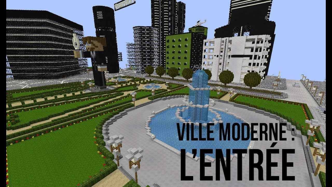 Ville moderne Minecraft Project