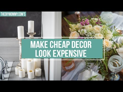 5 Ways to Make Cheap Decor Look Expensive