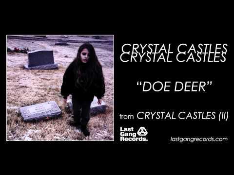Клип Crystal castles - Doe Deer