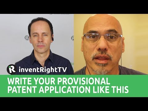 Write Your Provisional Patent Application Like This