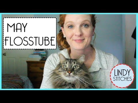 May Flosstube Update : 3 FFO's, WIPS, Haul, Giant Harry Potter, Cat Lays On Everything