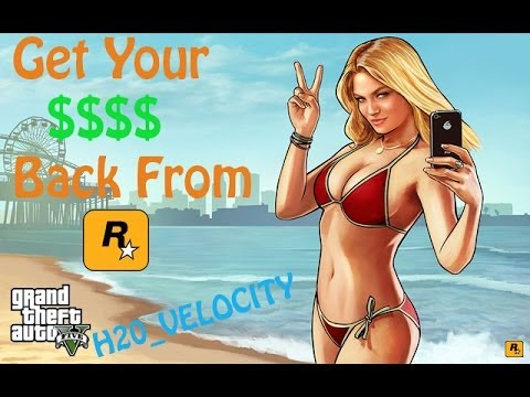 GTA 5 Online: How to Get Your Money Back from Rockstar after Removal!!
