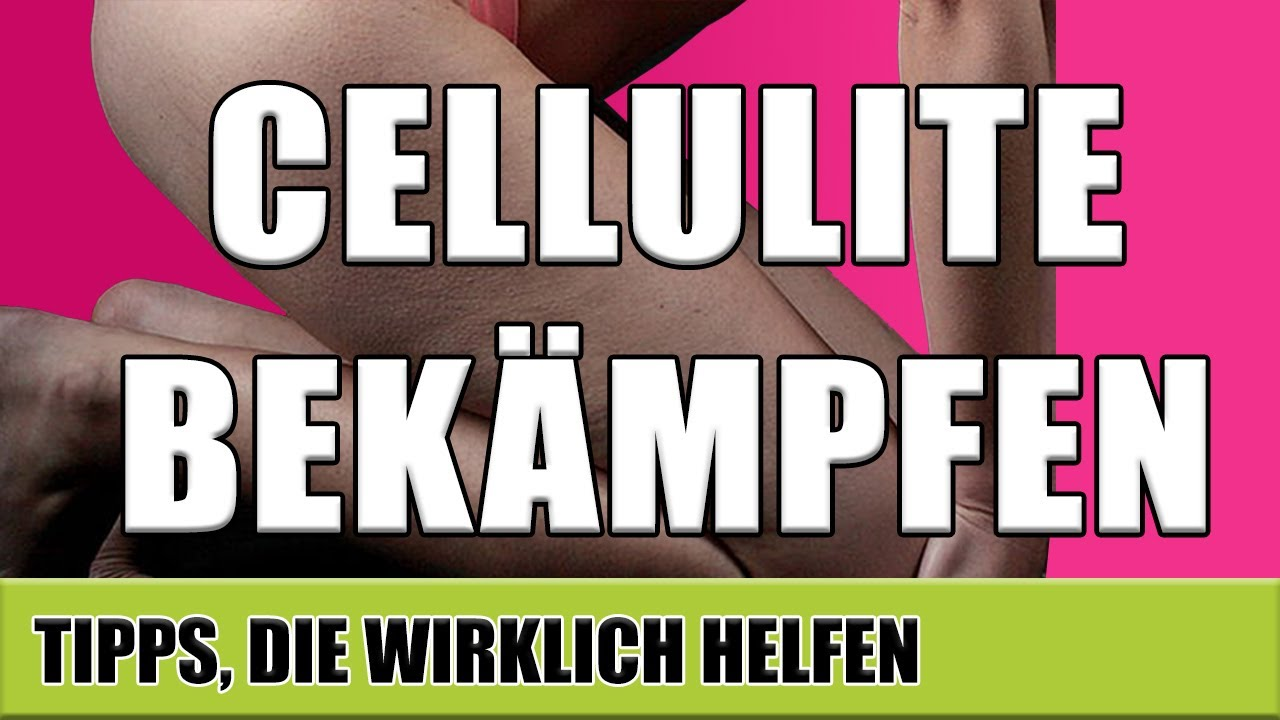 Was Hilft Bei Cellulite Wirklich