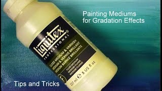 How to use Acrylic Painting Mediums for Gradation