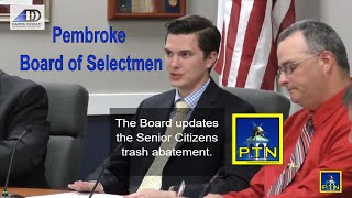 Pembroke Board of Selectmen July 9, 2018 Senior Discount for trash pickup, new appointments and more