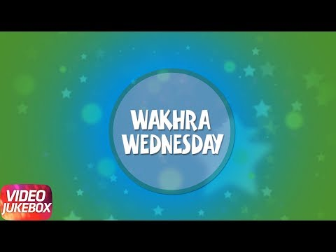Wakhra Wednesday | Punjabi Songs Collection 2017 | Speed Records