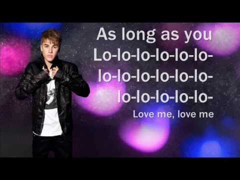 Justin Bieber - As Long As You Love Me Ft. Big Sean (Lyrics)