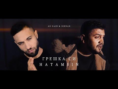 AX Dain & Djenan - Greshka Si / Hatamsin - (Official Video)