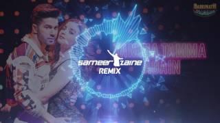 Tamma Tamma -  Sameer Zaine Club Mix