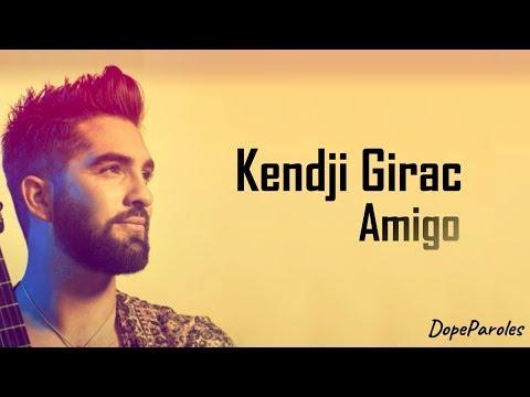 Kendji Girac - Amigo (Paroles)