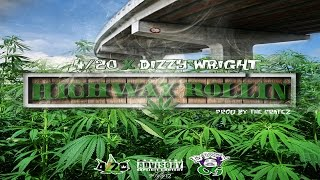 4/20 - Highway Rollin' ft. Dizzy Wright