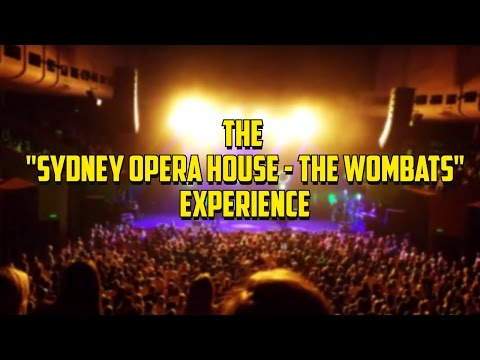 "The ""Sydney Opera House - The Wombats"" Experience"