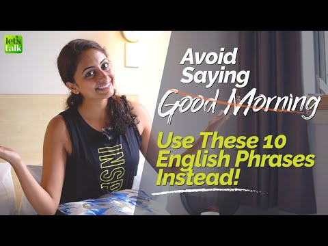 10 Different Ways To Wish 'Good Morning'  👌  Learn Better English Phrases For Greetings In English