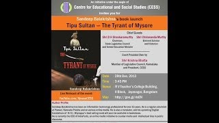"Book Launch - ""Tipu Sultan : The Tyrant of Mysore"" by Sandeep Balakrishna - Rare Publications"