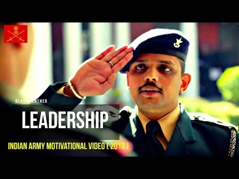 LEADERSHIP –  Indian Army Motivational Video ( 2017 ) – Must Watch