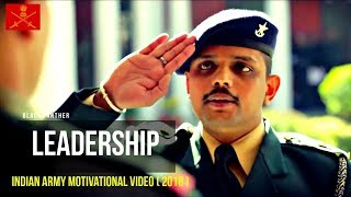 LEADERSHIP - Indian Army Motivational Video ( 2018 )