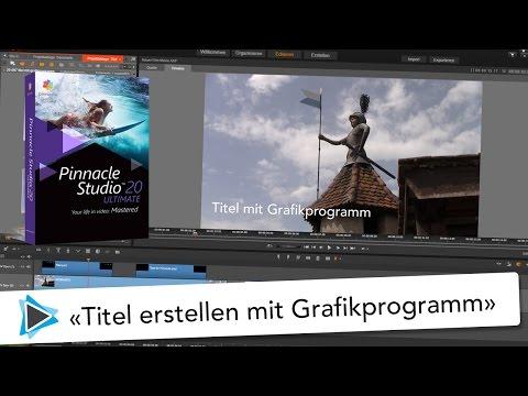 Titel mit Grafikprogramm erstellen Pinnacle Studio 20 Video Tutorial Deutsch