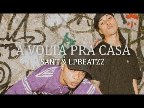 4. Sant & LP Beatzz - A Volta Pra Casa [Áudio Oficial]