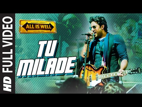 Tu Milade FULL VIDEO Song - Ankit Tiwari | All Is Well | T-Series