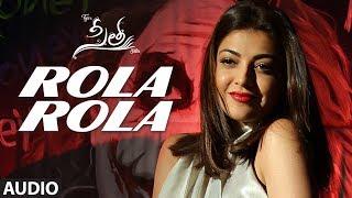 Rola Rola Audio Sita Movie Teja Sai Sreenivas Bellamkonda Kajal Aggarwal Anup Rubens