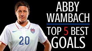 Abby Wambach top 5 goals