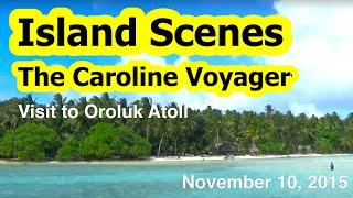 The Caroline Voyager's Visit to Oroluk Atoll, Micr...