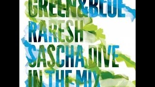 Green & Blue 2011 – Raresh in the Mix