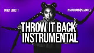 "Missy Elliott ""Throw it Back"" Instrumental Prod. by Dices *FREE DL*"