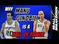 Why MANU GINOBILI Is A First Ballot Hall Of Famer