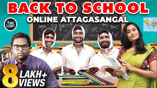Back To School Online Attagasangal | School Reopen Sothanaigal | School First Day | TubeLight School