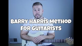 Barry Harris Explained for Guitarists!