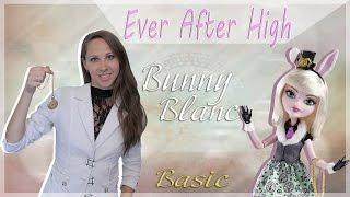 Банни Бланк Bunny Blanc Базовая Ever After High обзор на русском языке