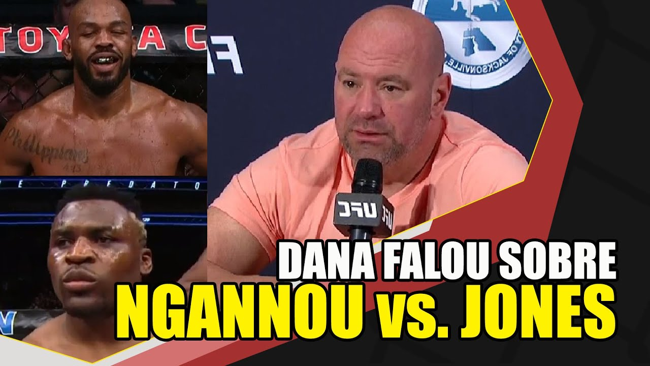 Dana White falou a chances de Jon Jones x Francis Ngannou se ...