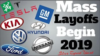 Economic Collapse News - Mass Layoffs Begin In The Auto Industry 2019