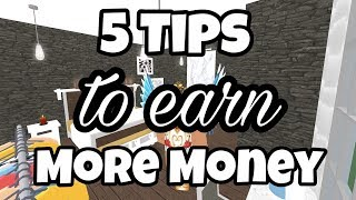 5 TIPS TO HELP YOU EARN A LOT MORE MONEY IN BLOXBURG | Bloxburg Jobs | Roblox