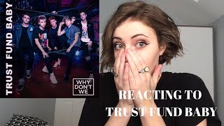 Why Dont We Trust Fund Baby REACTION with Lyric Breakdown