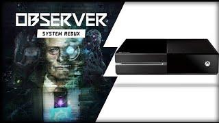 Xbox One   Observer System Redux   Demaster?