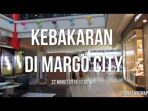 Rekaman Kebakaran di Margo City Dari Dalam