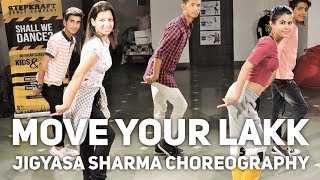 Move Your Lakk | Noor | BollyHop Dance Choreography | StepKraft