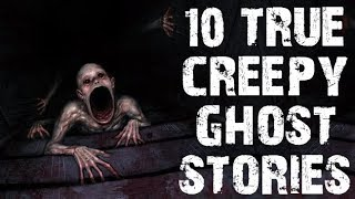 10 TRUE Dark & Chilling Paranormal Ghost Stories to Creep You Out! | (Scary Stories)