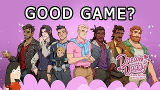 Good Game? | Dream Daddy: A Dad Dating Simulator | PC Gameplay and First Impressions