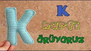 Amigurumi 'K' Harfi Yapılışı